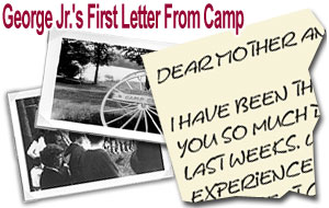 Geroge Jr.'s First Letter From Camp