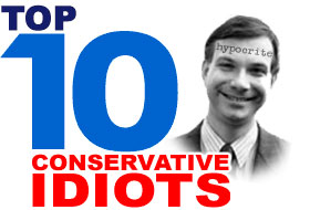 Top 10 Conservative Idiots